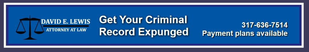 Criminal Record Expungement Attorney Indiana